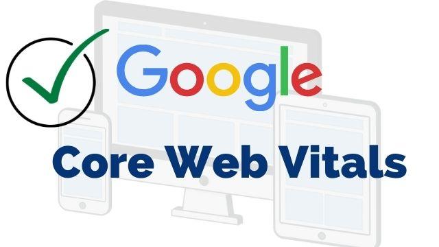 Core Web Vitals: já conhece as mudanças do Google que podem impactar até 90% dos sites?